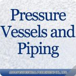 Pressurre Vessels and Piping